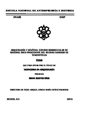 Arqueología y genética. Estudio biomolecular de material óseo procedente del recinto sagrado de Tenochtitlan