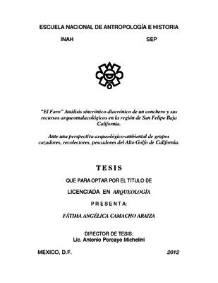 """""""El Faro"""" Análisis sincrónico-diacrónico de un conchero y sus recursos arqueomalacológicos en la región de San Felipe Baja California"""