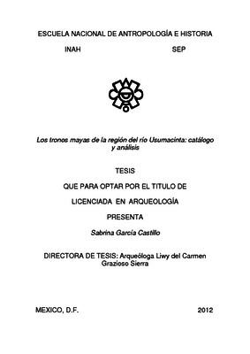 Los tronos mayas de la región del río Usumacinta: catálogo y análisis