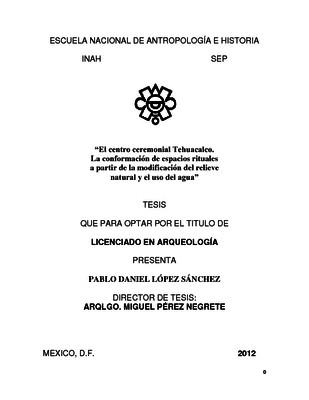 El centro ceremonial Tehuacalco. La conformación de espacios rituales a partir de la modificación del relieve natural y el uso del agua