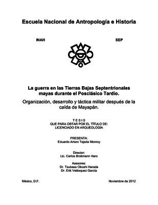 La guerra en las tierras bajas septentrionales mayas durante el Posclásico Tardío