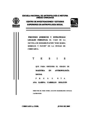 """Procesos jurídicos y estrategias legales indígenas: el caso de la escuela de rehabilitación """"José María Morelos y Pavón"""" en la Ciudad de Chihuahua"""