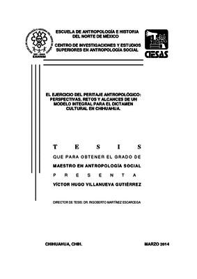 El ejercicio del peritaje antropológico: perspectivas, retos y alcances de un modelo integral para el dictamen cultural en Chihuahua