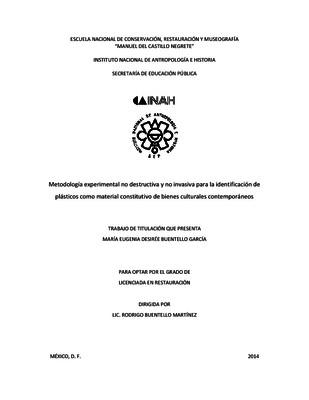 Metodología experimental no destructiva y no invasiva para la identificación de plásticos como material constitutivo de bienes culturales contemporáneos