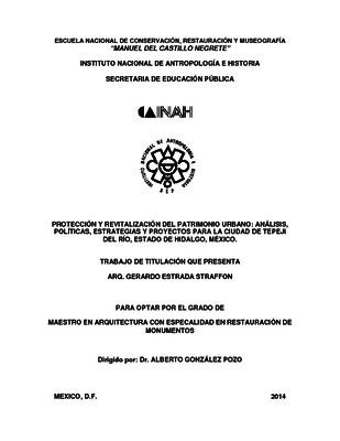 Protección y revitalización del Patrimonio Urbano: análisis, políticas, estrategias y proyectos para la Ciudad de Tepeji del Río, Estado de Hidalgo, México