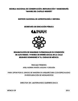 Rehabilitación de Inmuebles Patrimoniales en Condición de Alto Riesgo: Vivienda de Interés Social en la calle Belisario Domínguez N°76, Ciudad de México