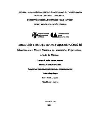 Estudio de la tecnología, historia y significado cultural del Clavicordio del Museo Nacional del Virreinato, Tepotzotlán, Estado de México