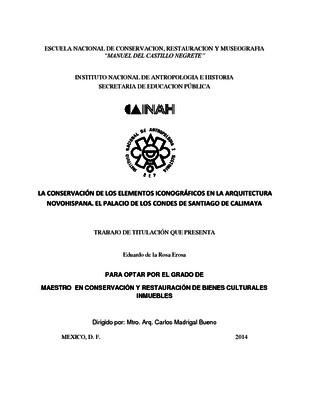 La conservación de los elementos iconográficos en la arquitectura novohispana: El palacio de los condes de Santiago de Calimaya
