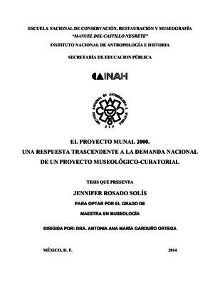 El Proyecto Munal 2000: Una respuesta trascendente a la demanda nacional de un Proyecto Museológico-curatorial