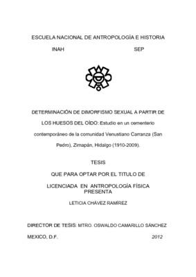 Determinación del dimorfismo sexual a partir de los huesos del oído: estudio en un cementerio contemporáneo de la comunidad Venustiano Carranza, San Pedro, Zimapan, Hidalgo, 1910, 2009