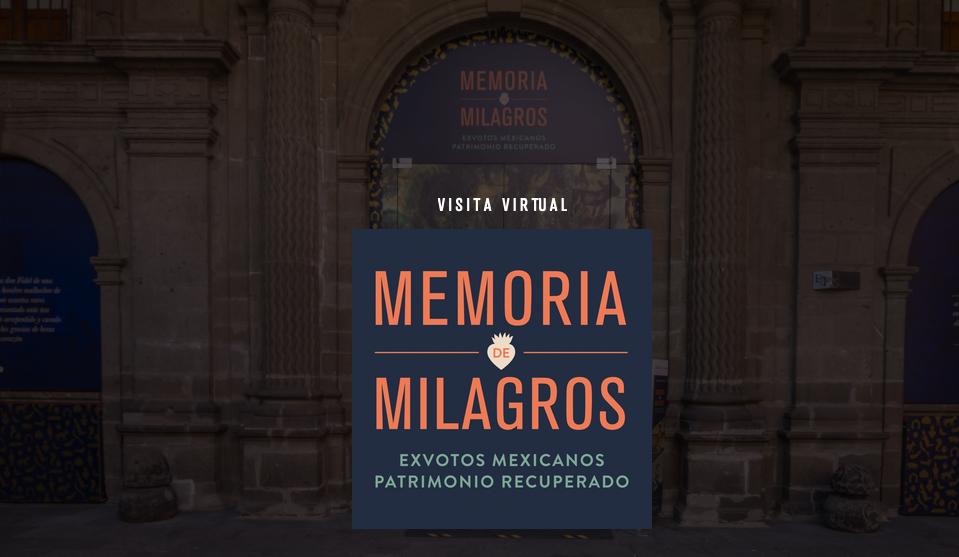 Memoria de milagros. Ex votos Mexicanos Patrimonio Recuperado