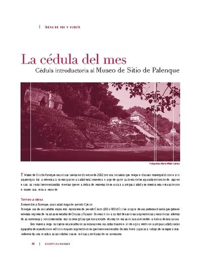 La Cédula del Mes: Cédula introductoria alMuseo de Sitio de Palenque