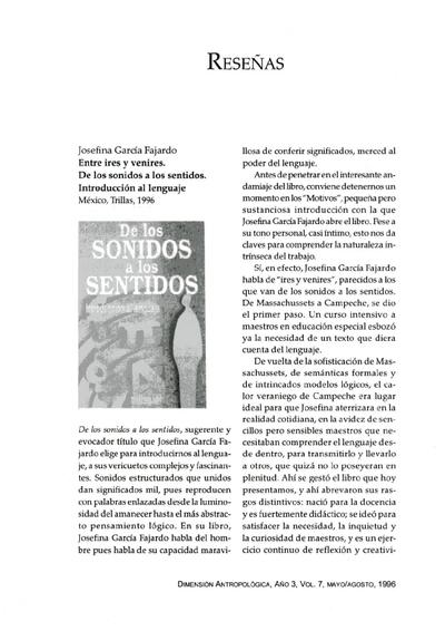 Josefina García Fajardo, Entre ires y venires. De los sonidos a los sentidos. Introducción al lenguaje, México, Trillas, 1996.