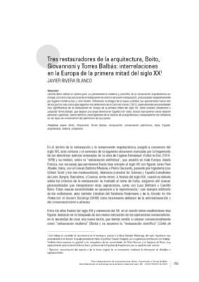 Tres restauradores de la arquitectura, Boito, Giovannoni y Torres Balbás: interrelaciones en la Europa de la primera mitad del siglo XX