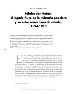 Fábrica San Rafael. El legado físico de la industria papelera y su valor como tema de estudio, 1894-1910