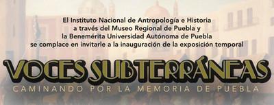 Voces subterráneas. Caminando por la memoria de Puebla