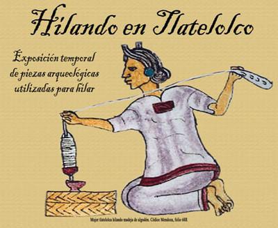 Hilando en Tlatelolco