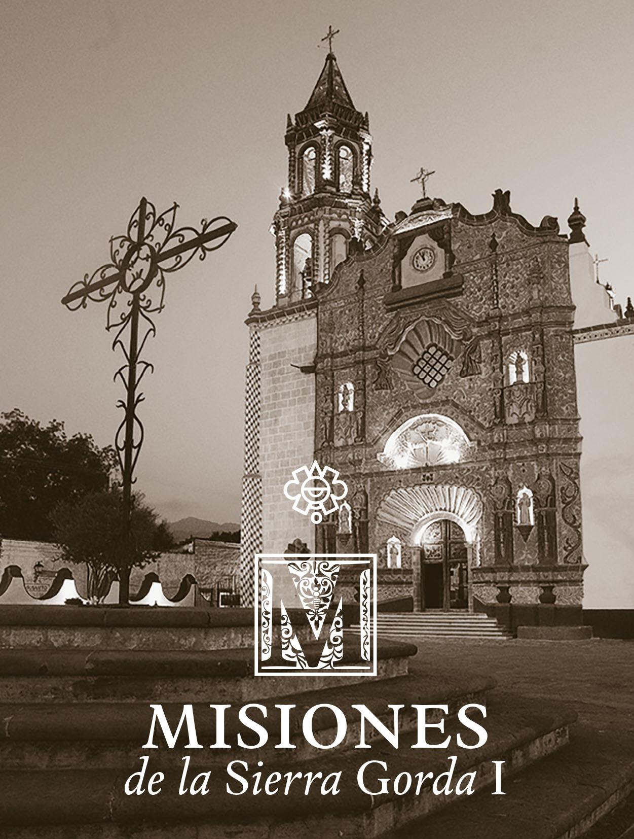 Misiones de la Sierra Gorda I