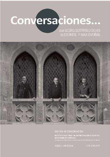 Conversaciones Num. 5 (2018) Conversaciones con... Georg Gottfried Dehio, Alois Riegl y Max Dvoŕák