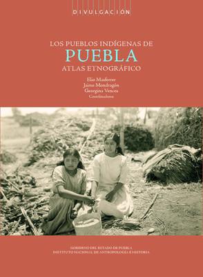 Los pueblos Indígenas de Puebla