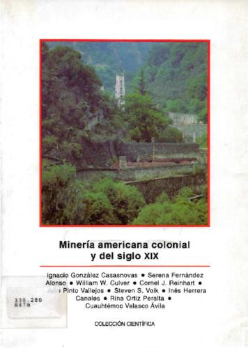 Minería americana colonial y del siglo XIX