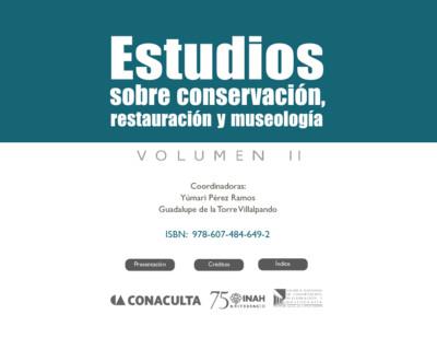 Estudios sobre conservación, restauración y museología II