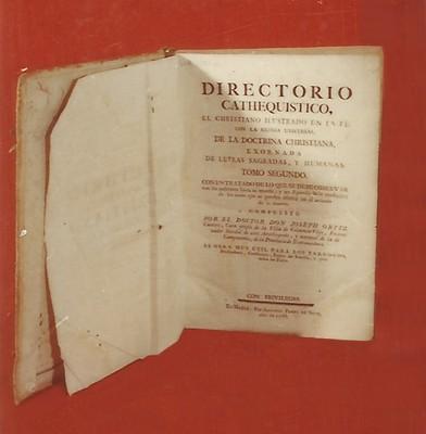 Libro Directorio Cathequistico, el Christiano Ilustrado en la Fe