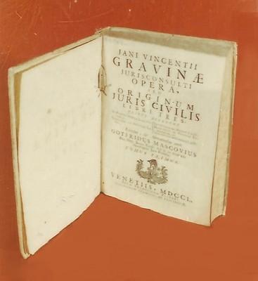 Libro Jani Vicentii Gravinre Jurisconsuli Opera Seu Originum Juris Civilis