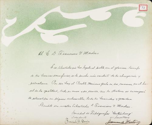 Lámina de la  Sociedad de Tipógrafos Gutenberg, Francisco B. García, presidente, Hernando Martínez, 2º secretario para Francisco I. Madero (atribuido)