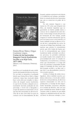 Emma Rivas Mata y Edgar Gutiérrez López, Cartas de las haciendas. Joaquín  García Icazbalceta escribe a su hijo Luis, 1877-1894, México, INAH (Sumaria: Historia), 2013.