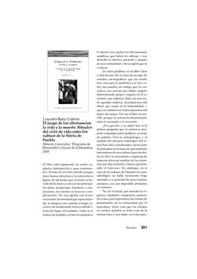 Lourdes Baez Cubero, El juego de las alternancias: la vida y la muerte. Rituales del ciclo de vida entre los nahuas de la Sierra de Puebla, México, Conaculta/ Programa de Desarrollo Cultural de la Huasteca, 2005.