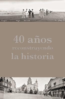 Fototeca Nacional, 40 aniversario