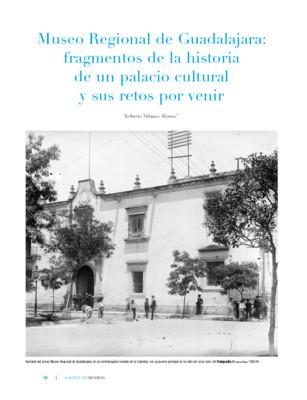Museo Regional de Guadalajara: fragmentos de la historia de un palacio cultural y sus retos por venir