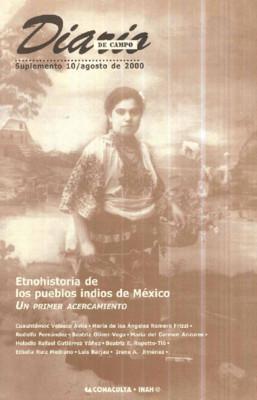 Suplemento 10. Etnohistoria de los pueblos indios de México. Un primer acercamiento