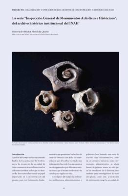 """La serie """"Inspección General de Monumentos Artísticos e Históricos"""" del archivo histórico institucional del INAH"""