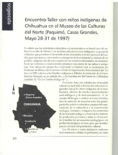 Encuentro-Taller con niños indígenas de Chihuahua en el Museo de las Culturas del Norte (Paquimé, Casas Grandes, Mayo 28-31 de 1