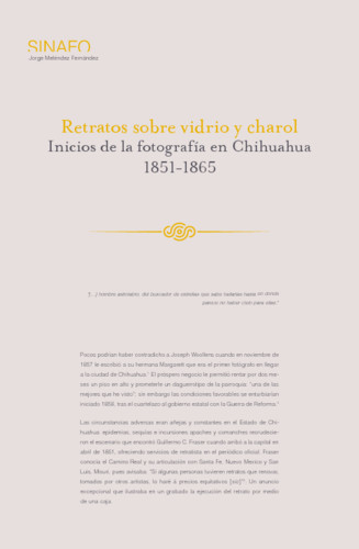 Retratos sobre vidrio y charol. Inicios de la fotografía en Chihuahua 1851-1865