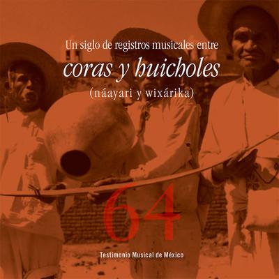 Un siglo de registros musicales entre coras y huicholes (náayari y wixárika)