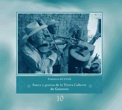 Sones y gustos de la Tierra Caliente de Guerrero