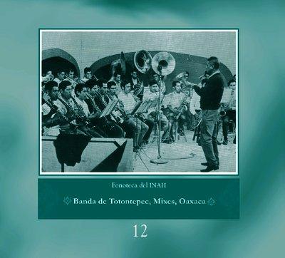 Banda de Totontepec, Mixes, Oaxaca