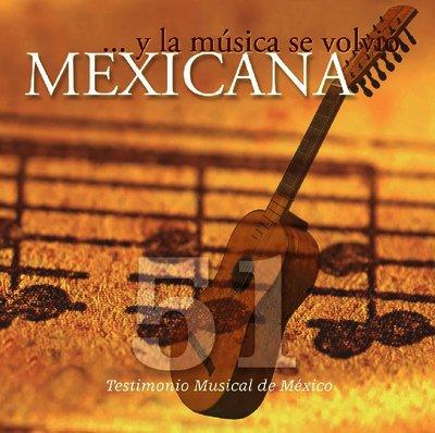 Y la música se volvió mexicana