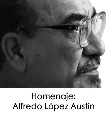 Homenaje a Alfredo López Austin
