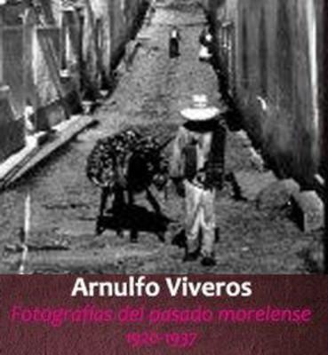 Fotografias del pasado morelense (1920-1937)