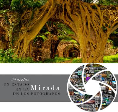 Morelos, un Estado en la Mirada de los Fotógrafos