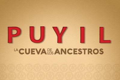 Puyil. La cueva de los ancestros