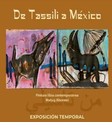 De Tassili a México. Pintura contemporánea