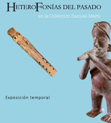 Heterofonías del pasado en la colección de Samuel Martí