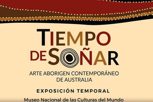 Tiempo de soñar: Arte aborigen contemporáneo de Australia y Australia