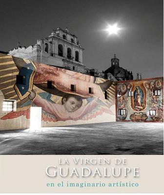 La Virgen de Guadalupe en el imaginario artístico