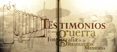 Testimonios de una Guerra. Fotografías de la Revolución